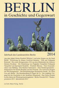 Berlin in Geschichte und Gegenwart, Jahrbuch des Landesarchivs 2014