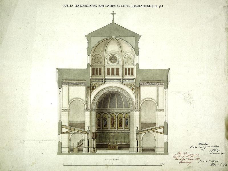 Capelle des Königlichen Dom-Candidaten-Stifts, Oranienburgerstr. 76 a Stüve, Bauinspektor; revid. W. Haeger - Landbaumeister, 1872 A Pr.Br.Rep. 042 (Karten), Nr. 1410 (13)