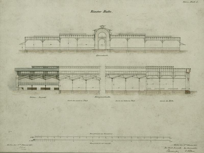 Rinder-Halle [des Zentralen Vieh- und Schlachthofs], 1877, Entwurf von H. Blankenstein - Stadtbaurat A Rep. 258 (Karten), Nr. 11